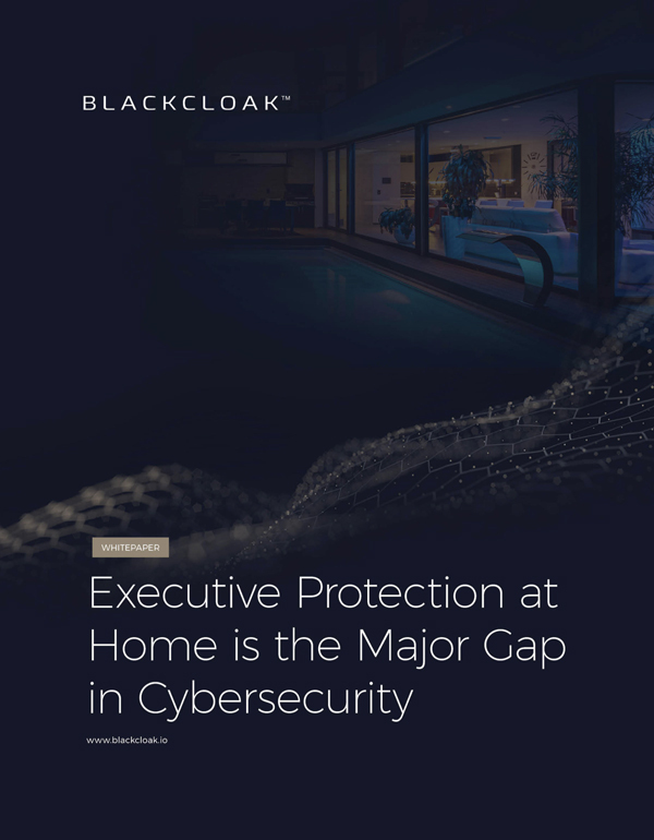 BlackCloak-Executive Protection at Home Whitepaper Thumbnail